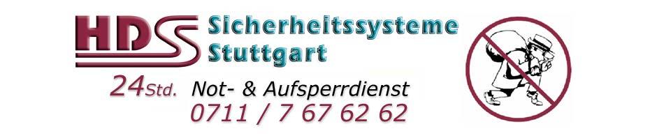Schlüsseldienst Stuttgart - 0711 / 7 67 62 62 - 24 Std. Not- und Aufsperrdienst, Türöffnungen, Schlüsseldienst, Schlüsselnotdienst - HDS Sicherheitssysteme